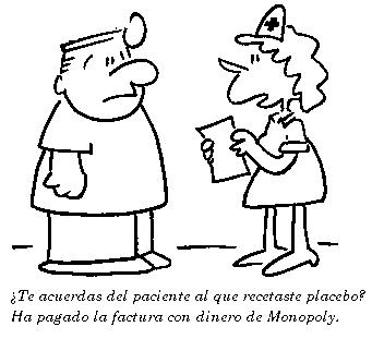 ¿Sabes el paciente al que recetaste placebo? Pagó la factura con dinero del Monopoly